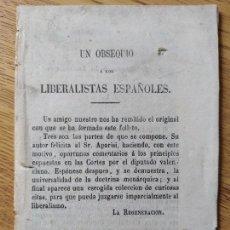 Libros antiguos: FOLLETO POLÍTICO, OBSEQUIO A LOS LIBERALISTAS ESPAÑOLES. 1870? 32 P. INTONSO. SIN ENCUADERNAR. RARO. Lote 245529020