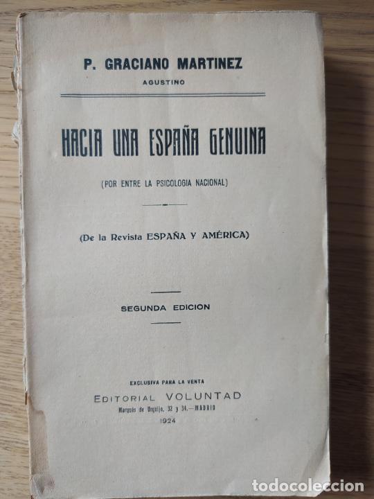 Libros antiguos: Politica. Hacia una España genuina, Graciano Martinez, ed. Voluntad, Madrid, 1924 RARO - Foto 2 - 245557035