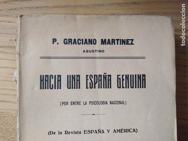 Libros antiguos: Politica. Hacia una España genuina, Graciano Martinez, ed. Voluntad, Madrid, 1924 RARO - Foto 3 - 245557035