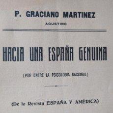 Libros antiguos: POLITICA. HACIA UNA ESPAÑA GENUINA, GRACIANO MARTINEZ, ED. VOLUNTAD, MADRID, 1924 RARO. Lote 245557035