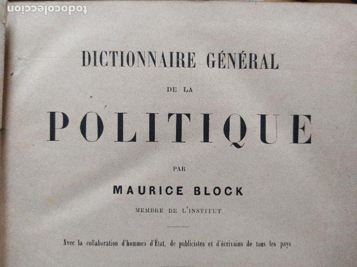 Libros antiguos: DICTIONNAIRE GENERAL DE LA POLITIQUE. BLOCK Maurice. Paris, ed. Lorenz 1880 RARE - Foto 18 - 245902610