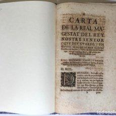 Libros antiguos: CARTA DE LA REAL MAGESTAT DEL REY NOSTRE SENYOR (QUE DEU GUARDE,) EN RESPOSTA DE LA QUE LO MOLT.... Lote 246436960