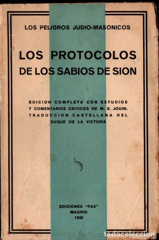 LOS PROTOCOLOS DE LOS SABIOS DE SIÓN (FAX, 1932) INTONSO (Libros Antiguos, Raros y Curiosos - Pensamiento - Política)