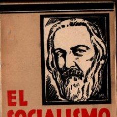 Libros antiguos: EL SOCIALISMO EXPUESTO POR CARLOS MARX (1931) INTONSO. Lote 246516190