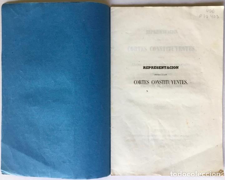 Libros antiguos: REPRESENTACION HECHA Á LAS CORTES CONSTITUYENTES, CONTRA LA BASE SEGUNDA DEL PROYECTO DE... - Foto 2 - 246880195