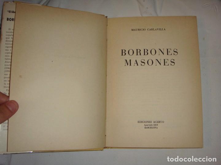 Libros antiguos: Borbones Masones desde Fernando VII hasta Alfonso XIII. Carlavilla, Mauricio. 1967 - Foto 2 - 248592815
