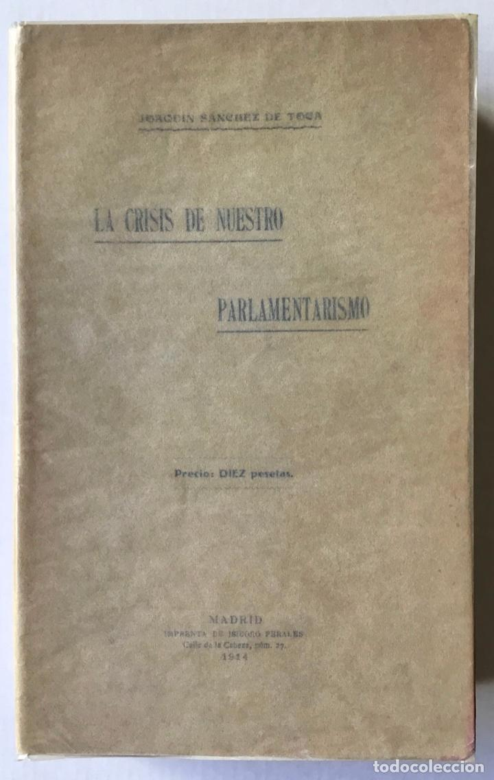 LA CRISIS DE NUESTRO PARLAMENTARISMO. - SÁNCHEZ DE TOCA, JOAQUÍN. (Libros Antiguos, Raros y Curiosos - Pensamiento - Política)