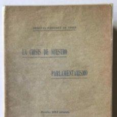 Libros antiguos: LA CRISIS DE NUESTRO PARLAMENTARISMO. - SÁNCHEZ DE TOCA, JOAQUÍN.. Lote 249494420