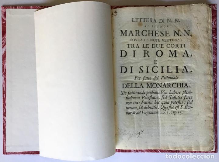 LETTERA DI N.N. AL SIGNOR MARCHESE N.N. SOVRA LE NOTE VERTENZE TRA LE DUE CORTI DI ROMA, E DI... (Libros Antiguos, Raros y Curiosos - Pensamiento - Política)