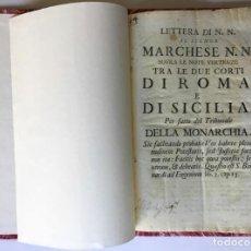Libros antiguos: LETTERA DI N.N. AL SIGNOR MARCHESE N.N. SOVRA LE NOTE VERTENZE TRA LE DUE CORTI DI ROMA, E DI.... Lote 251146410