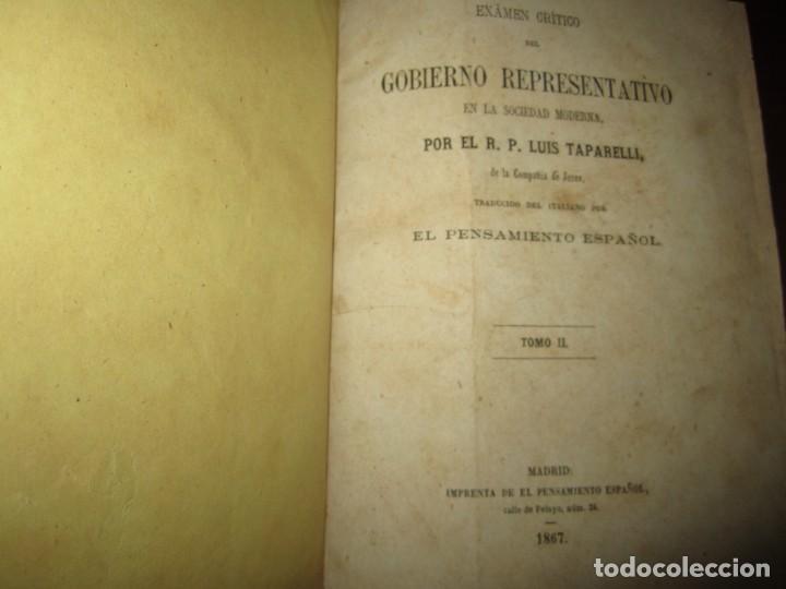 Libros antiguos: EXAMEN CRITICO DEL GOBIERNO REPRESENTATIVO LUIS TAPARELLI 1867 MADRID TOMO II - Foto 2 - 251592400