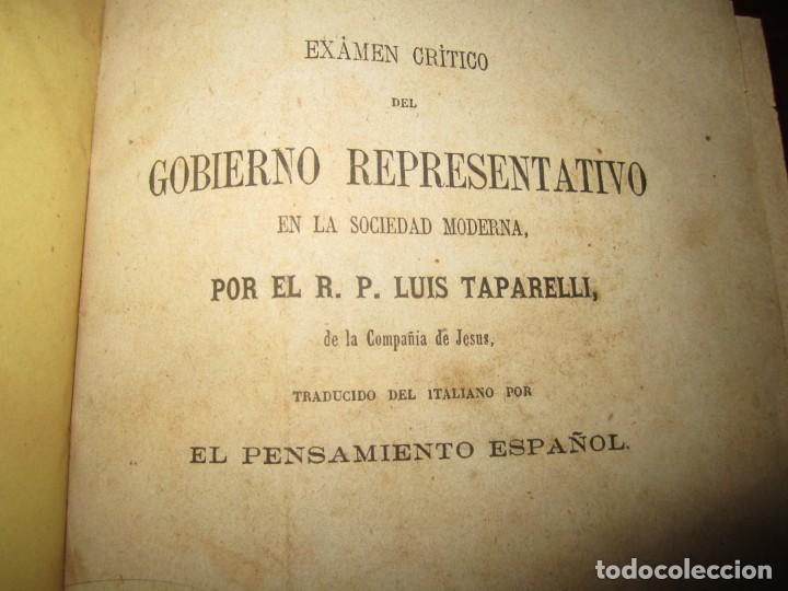 Libros antiguos: EXAMEN CRITICO DEL GOBIERNO REPRESENTATIVO LUIS TAPARELLI 1867 MADRID TOMO II - Foto 3 - 251592400