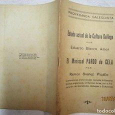 Livros antigos: GALICIA - FOLLETO PROPAGANDA GALEGUISTA - SOBRE CULTURA GALLERA Y EL MARISCAL PARDO DE CELA - VV.AA. Lote 253919535