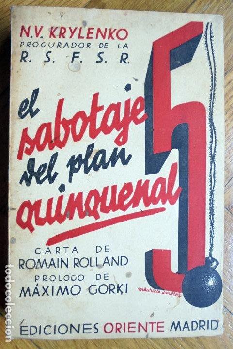 EL SABOTAJE DEL PLAN QUINQUENAL.- N.V. KRYLENKO PROCURADOR DE LA R.S.F.S.R. 1931 (Libros Antiguos, Raros y Curiosos - Pensamiento - Política)