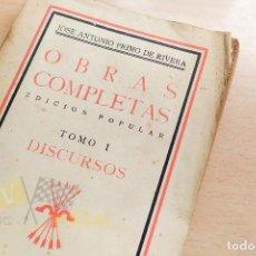 Libros antiguos: JOSE ANTONIO PRIMO DE RIVERA - OBRAS COMPLETAS - TOMO I - DISCURSOS - 1939. Lote 258975345