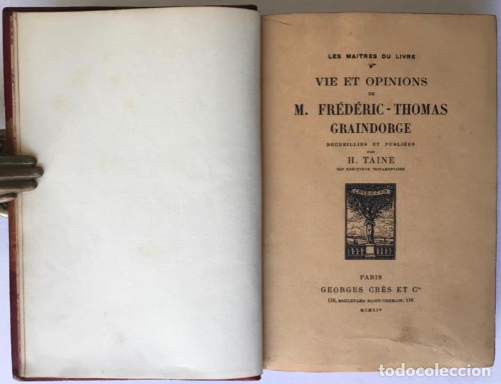 Libros antiguos: VIE ET OPINIONS DE M. FRÉDÉRIC-THOMAS GRAINDORGE. Notes sur Paris. Recueillies et publiées par... - Foto 2 - 260813910