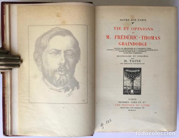 Libros antiguos: VIE ET OPINIONS DE M. FRÉDÉRIC-THOMAS GRAINDORGE. Notes sur Paris. Recueillies et publiées par... - Foto 4 - 260813910