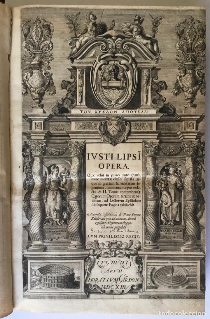 Libros antiguos: IUSTI LIPSI OPERA, QUAE VELUT IN PARTES ANTÈ SPARSA, NUNC IN CERTAS CLASSES DIGESTA... - LIPSIUS, J. - Foto 3 - 262184660