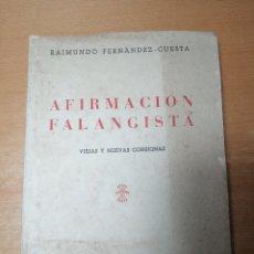 Libros antiguos: LIBRO ANTIGUO AFIRMACIÓN FALANGISTA. Lote 262517415