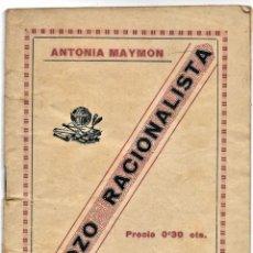 Libros antiguos: ESBOZO RACIONALISTA - ANTONIA MAYMON - ANARQUISMO - TIPOGRAFÍA LA POLÍGRAFA DE VALENCIA P. SIGLO XX. Lote 263973785