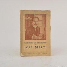 Libros antiguos: DICCIONARIO DE PENSAMIENTO DE JOSÉ MARTÍ, 1953, LILIA CASTRO DE MORALES, EDITORIAL SELECTA, HABANA.. Lote 264153724