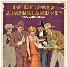 Libros antiguos: PERFUMES J. ROBILLARD Y CIA. - VALENCIA - ILUSTRACIÓN J. BARRERA - LIT. S. DURÁ, VALENCIA. Lote 264490384