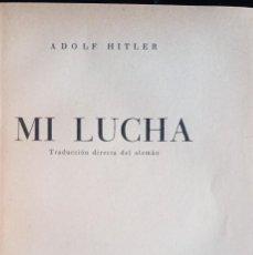 Libros antiguos: MI LUCHA - ADOLF HITLER - 1937 - SEGUNDA EDICIÓN - MUY BUEN ESTADO DE CONSERVACIÓN. Lote 266400588