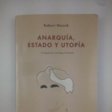Libri antichi: ANARQUIA ESTADO Y UTOPIA ROBERT NOZICK. Lote 267121489