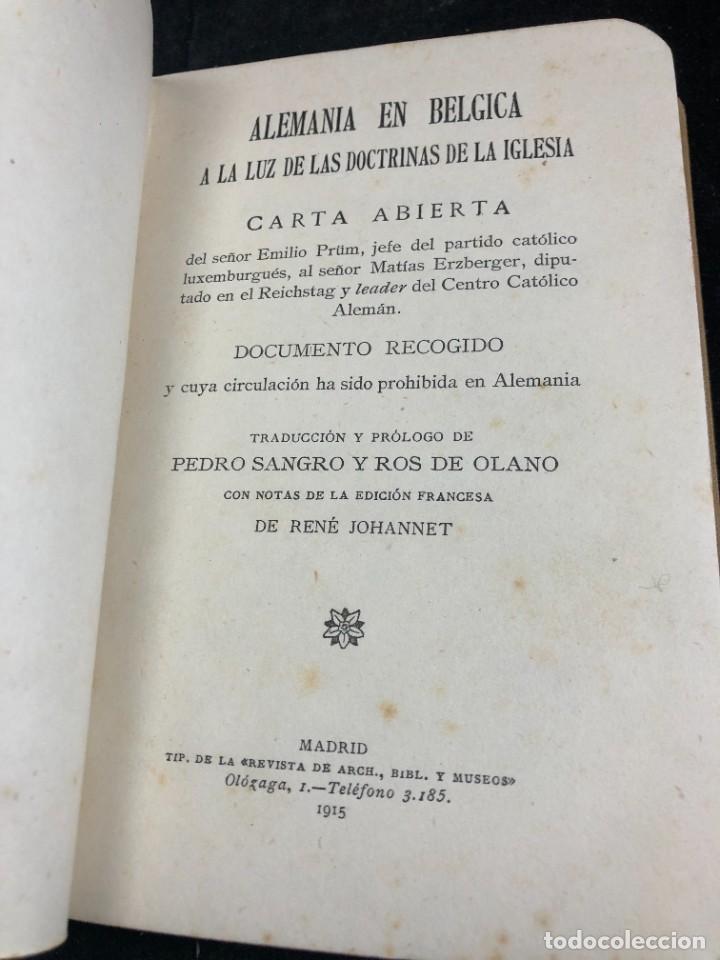 ALEMANIA EN BÉLGICA A LA LUZ DE LAS DOCTRINAS DE LA IGLESIA 1915 CARTA EMILIO PRÜM MATÍAS ERZBERGER (Libros Antiguos, Raros y Curiosos - Pensamiento - Política)