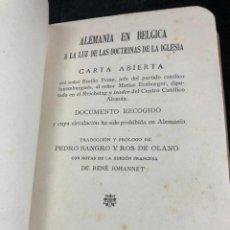 Libros antiguos: ALEMANIA EN BÉLGICA A LA LUZ DE LAS DOCTRINAS DE LA IGLESIA 1915 CARTA EMILIO PRÜM MATÍAS ERZBERGER. Lote 267130334