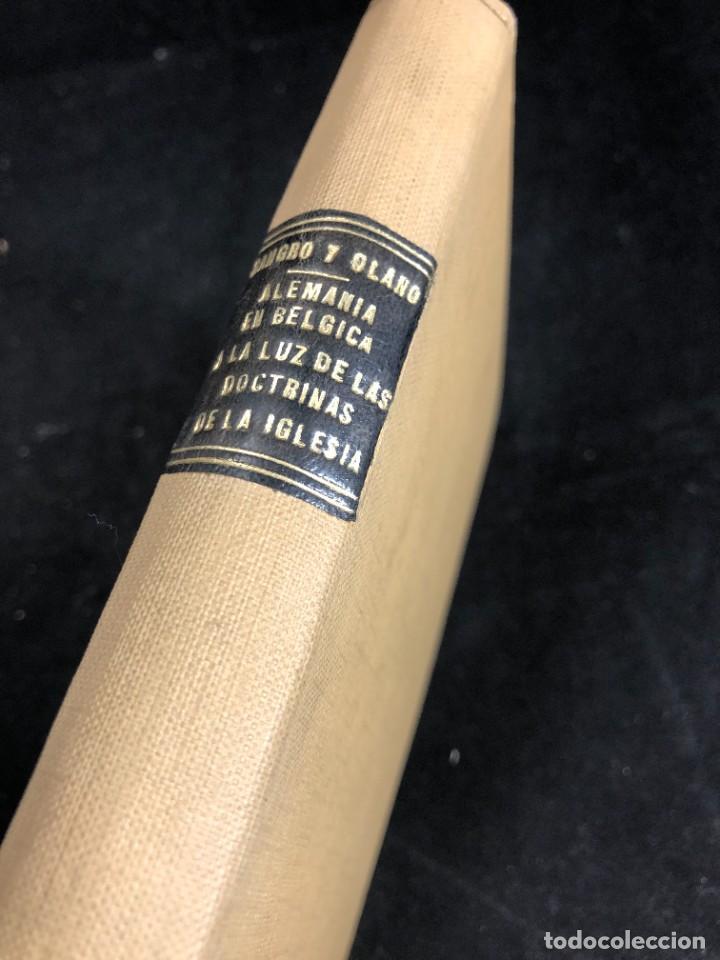 Libros antiguos: Alemania en Bélgica a la luz de las doctrinas de la Iglesia 1915 Carta Emilio Prüm Matías Erzberger - Foto 2 - 267130334