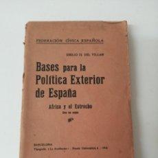 Libros antiguos: BASES PARA LA POLITICA EXTERIOR DE AFRICA Y EL ESTRECHO 1918. Lote 269148663