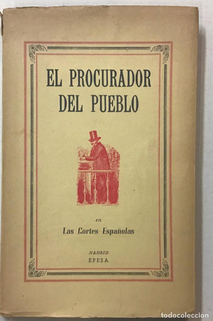 DON ERNESTO O EL PROCURADOR DEL PUEBLO EN LAS CORTES ESPAÑOLAS. - GIMÉNEZ CABALLERO, ERNESTO. (Libros Antiguos, Raros y Curiosos - Pensamiento - Política)