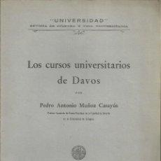 Libros antiguos: LOS CURSOS UNIVERSITARIOS DE DAVOS,POR ANTONIO MUÑOZ, ZARAGOZA 1930, 14 PÁG.. Lote 269754408