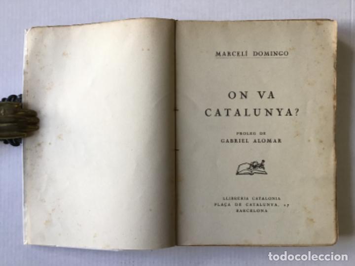 Libros antiguos: ON VA CATALUNYA? - DOMINGO, Marcelí. - Foto 2 - 123182424