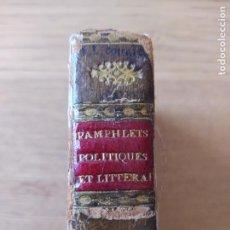 Libros antiguos: PAMPHLETS POLITIQUES ET LITTÉRAIRES. PRÉCÉDÉES DE SA VIE, PAR AMAND CARREL. 1831. Lote 274325858