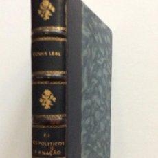 Libros antiguos: CUNHA LEAL. EU, OS POLÍTICOS E A NAÇÃO. S/ FECHA ( 1922 ). EN PORTUGUÉS. ESCASO. Lote 275856548