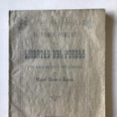Libros antiguos: EL PRIMER PRINCIPIO DE LA LIBERTAD DEL PUEBLO, POR ARGUMENTO Y POR ASUNTO. - BOADA Y BALMES, MIGUEL.. Lote 123165642