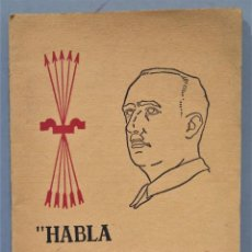 Libros antiguos: HABLA EL CAUDILLO. EDITORA NACIONAL. SOPENA. Lote 276391343