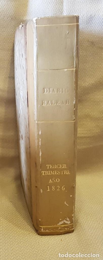 DIARIO BALEAR TERCER TRIMESTRE 1826 - SABADDO 1 DE JULIO 1826 AL VIERNES 19 SETIEMBRE 1826 (Libros Antiguos, Raros y Curiosos - Pensamiento - Política)