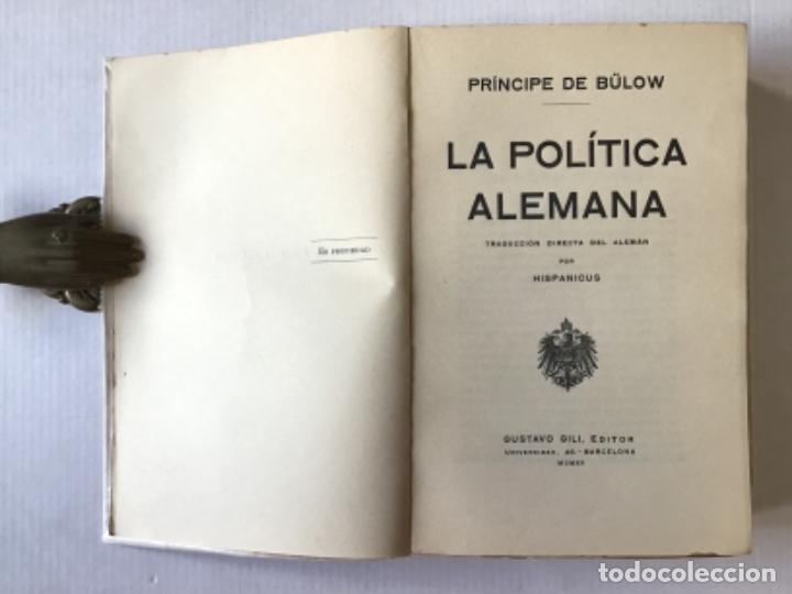 Libros antiguos: LA POLÍTICA ALEMANA. - BÜLOW, Príncipe de. - Foto 2 - 123168612