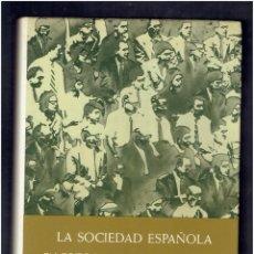 Libros antiguos: LA SOCIEDAD ESPAÑOLA EN FOTOGRAFIAS Y DOCUMENTOS PLAZA Y JANE EDITORES S.A.2 EDICION 1975. Lote 277511223