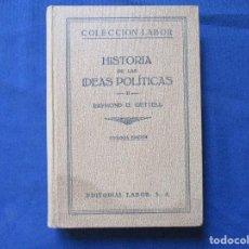 Libros antiguos: COLECCIÓN LABOR N.º 237-238 (IX) / HISTORIA DE LAS IDEAS POLÍTICAS II / RAYMOND G. GETTEL / 2ª ED.. Lote 277583448