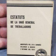 Libros antiguos: PEQUEÑO LIBRETO UGT 1932 EN CATALÁN ÉPOCA REPÚBLICA ESPAÑOLA. Lote 277642593
