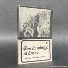 Libros antiguos: CON LA ADARGA AL BRAZO - ERNESTO CHE GUEVARA - CUBA - REVOLUCION -. Lote 277860783