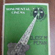 Libros antiguos: CONFERENCIA DE LA COMUNIÓN TRADICIONALISTA JOSÉ MARÍA PEMÁN 1933 CARLISMO. CARLISTA. Lote 288389733