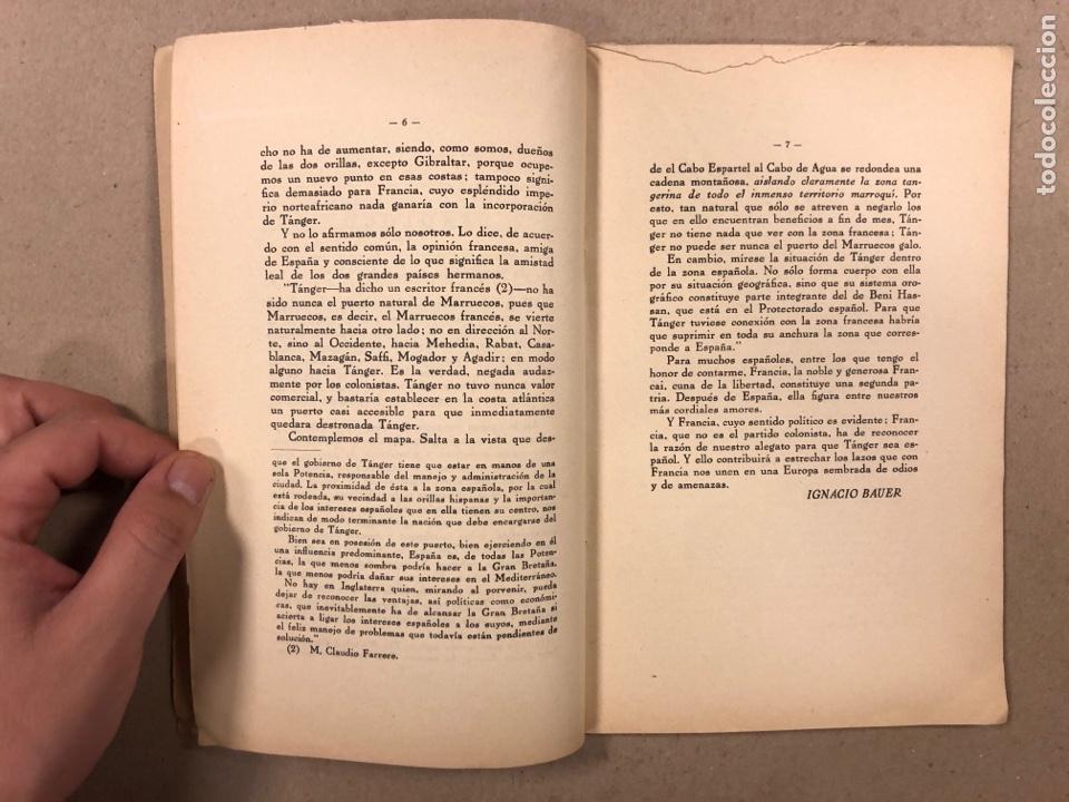 Libros antiguos: TÁNGER HA DE SER ESPAÑOL. LA OPINIÓN DE ESPAÑA. EDITORIAL IBERO AFRICANO AMERICANA. - Foto 3 - 283026393
