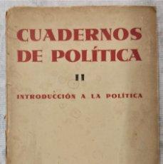 Libros antiguos: CUADERNOS DE POLÍTICA II - INTRODUCCIÓN A LA POLÍTICA - HAROLD J. LASKI - REVISTA DE OCCIDENTE 1931. Lote 285683818