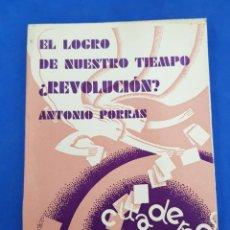 Libri antichi: CUADERNO DE CULTURA, EL LOGRO DE NUESTRO TIEMPO ,¿REVOLUCIÓN?,AÑO1931. Lote 285967518