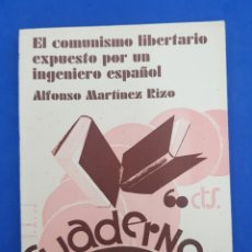 Libri antichi: CUADERNOS DE CULTURA, EL COMUNISMO LIBERTARIO EXPUESTO POR UN INGENIERO ESPAÑOL, AÑO 1932. Lote 286159658